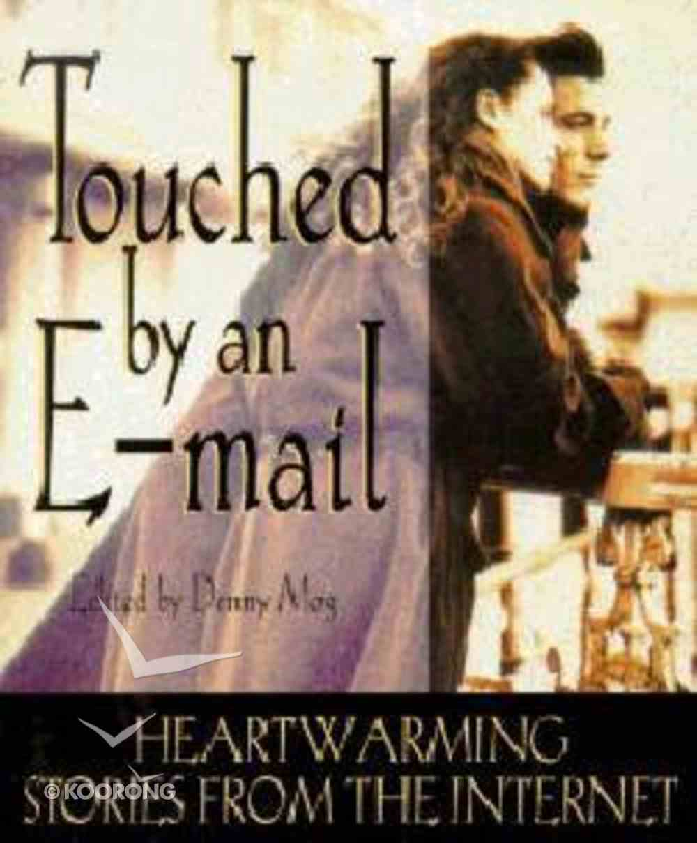 Touched By An E-Mail Paperback