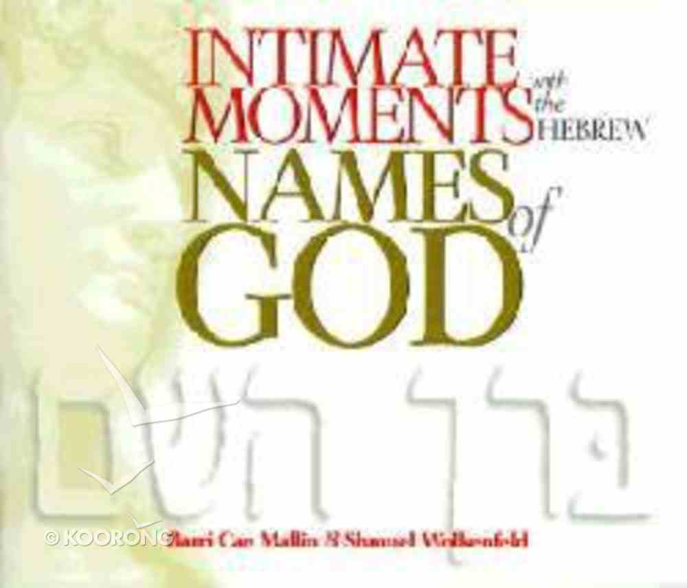 Intimate Moments With the Hebrew Names of God Paperback