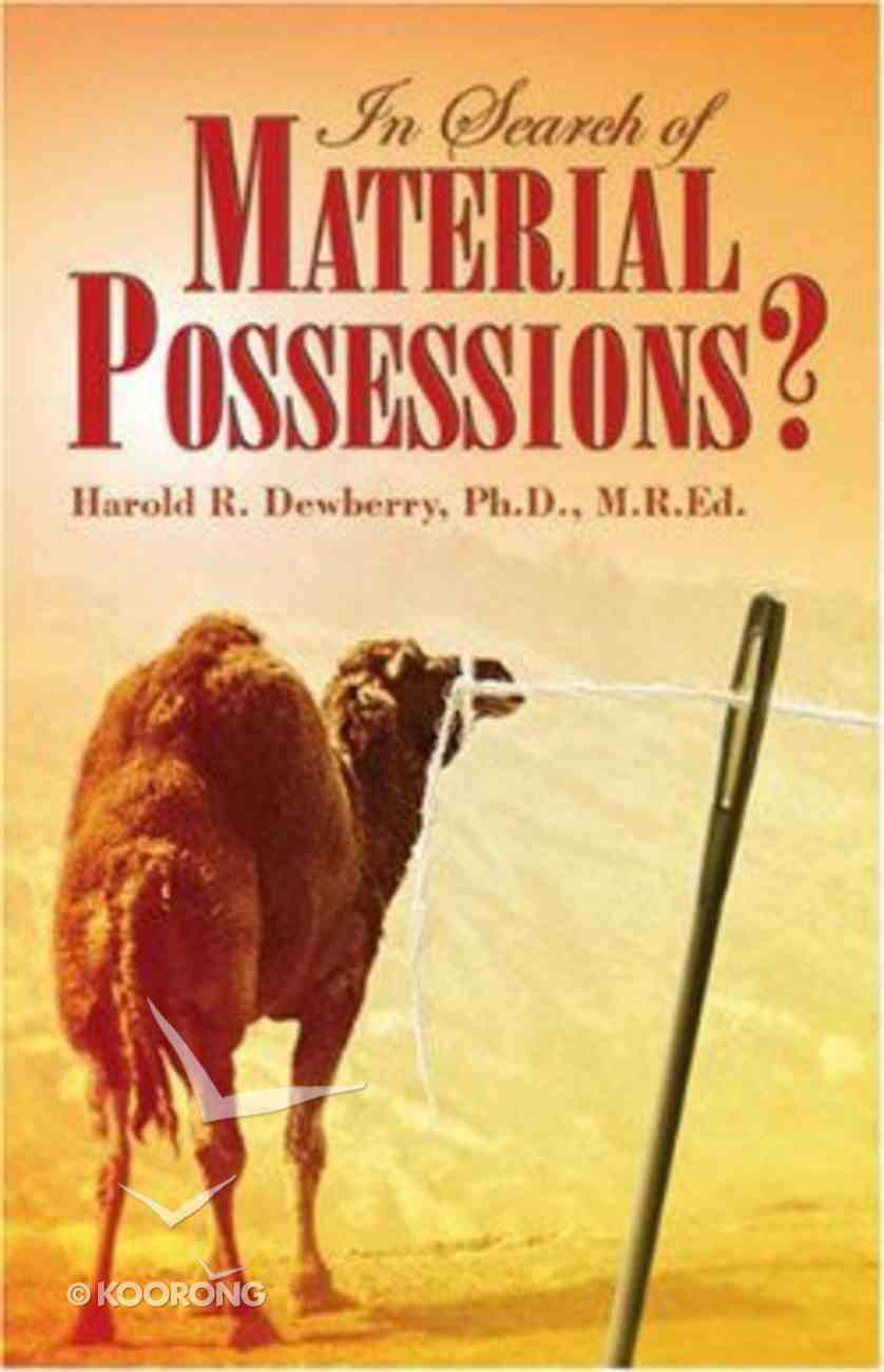 In Search of Material Possessions? Paperback