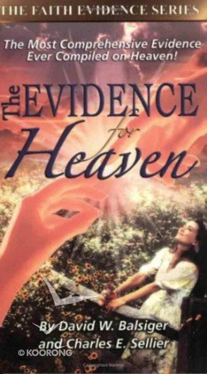 The Evidence For Heaven (Faith Evidence Series) Paperback