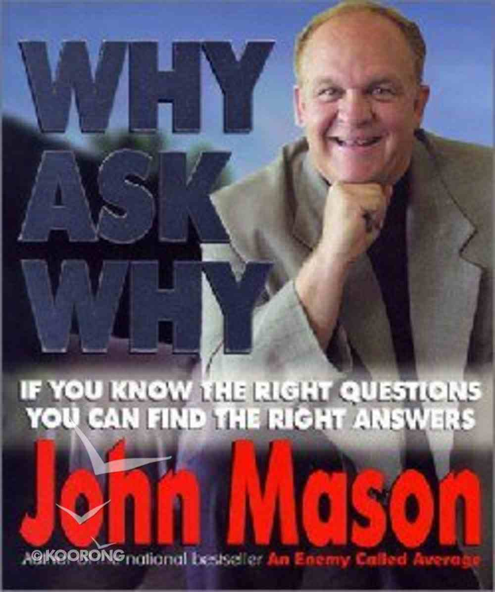 Why Ask Why Paperback