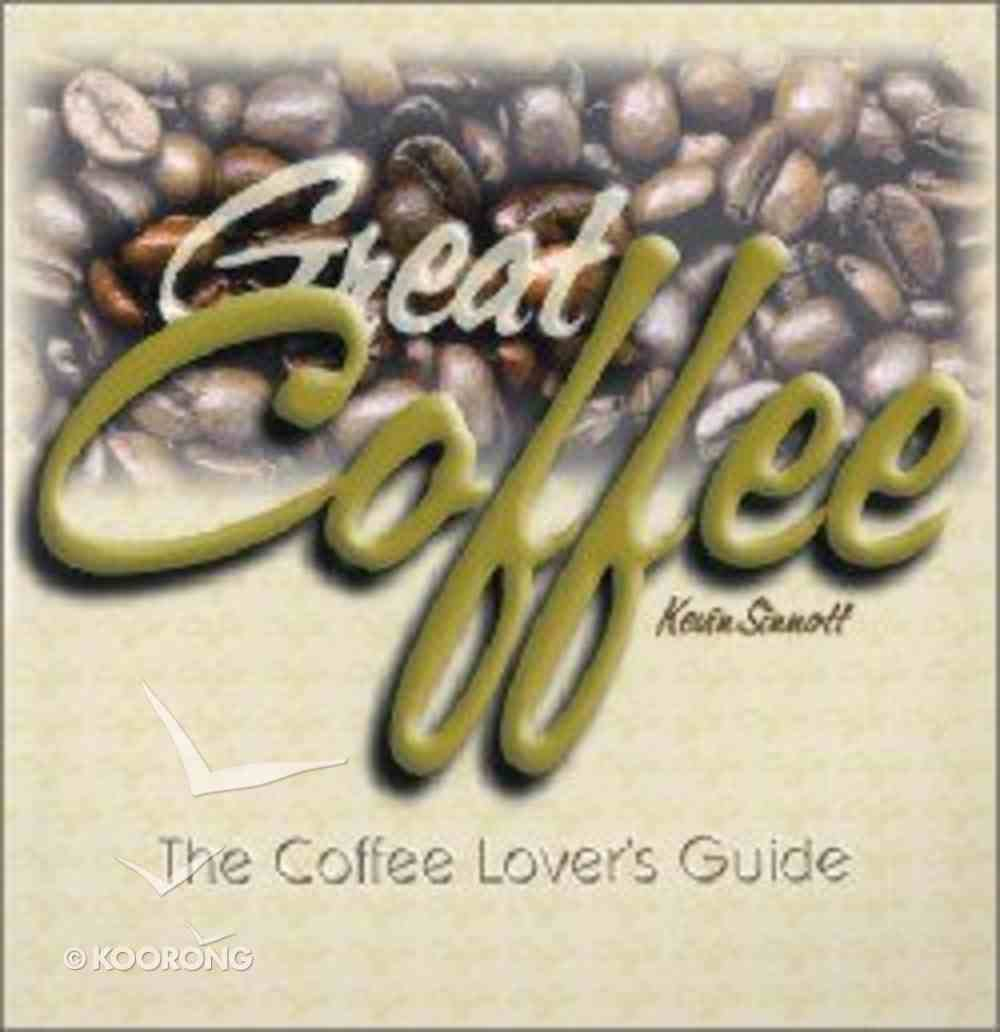 Great Coffee Paperback