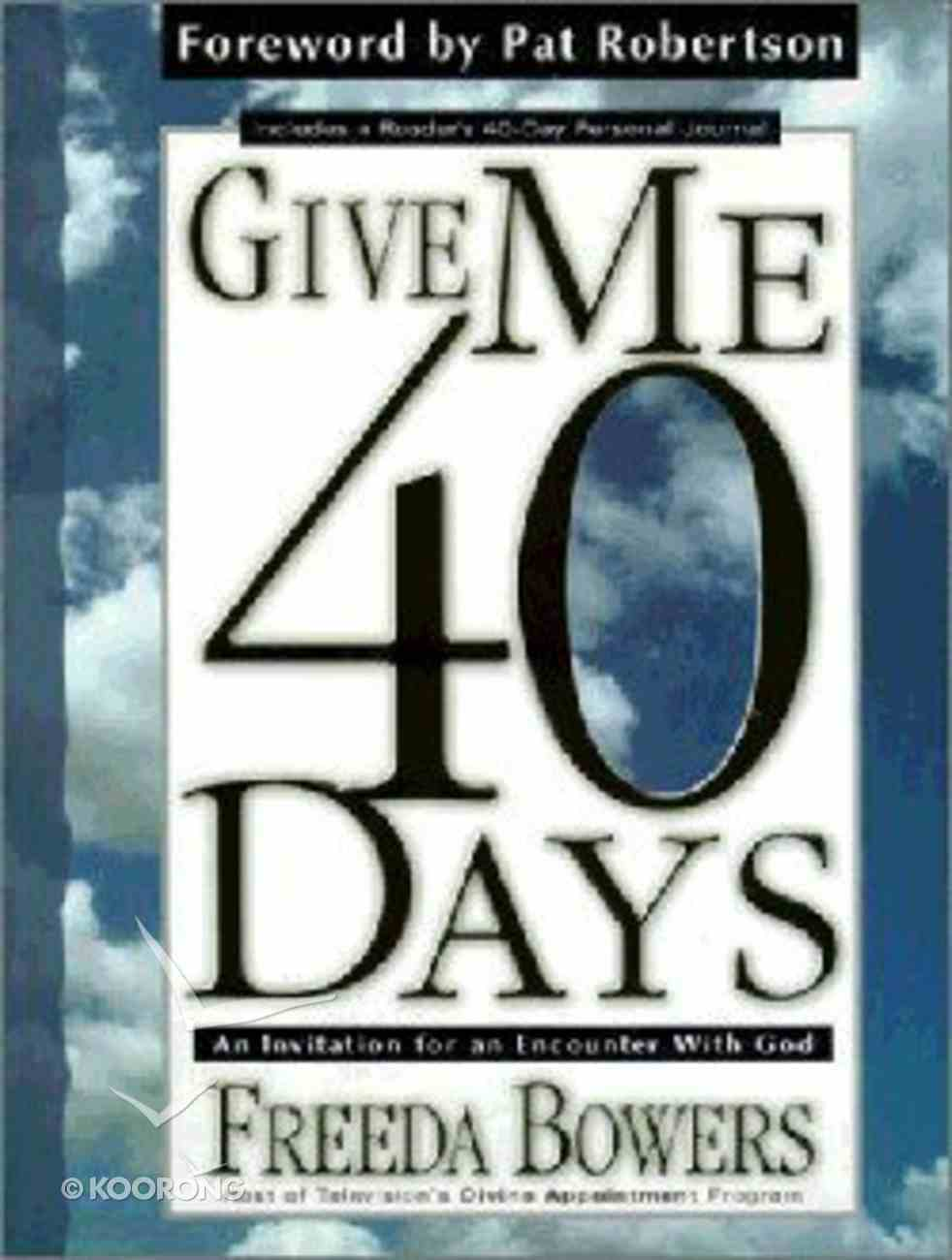 Give Me 40 Days Hardback