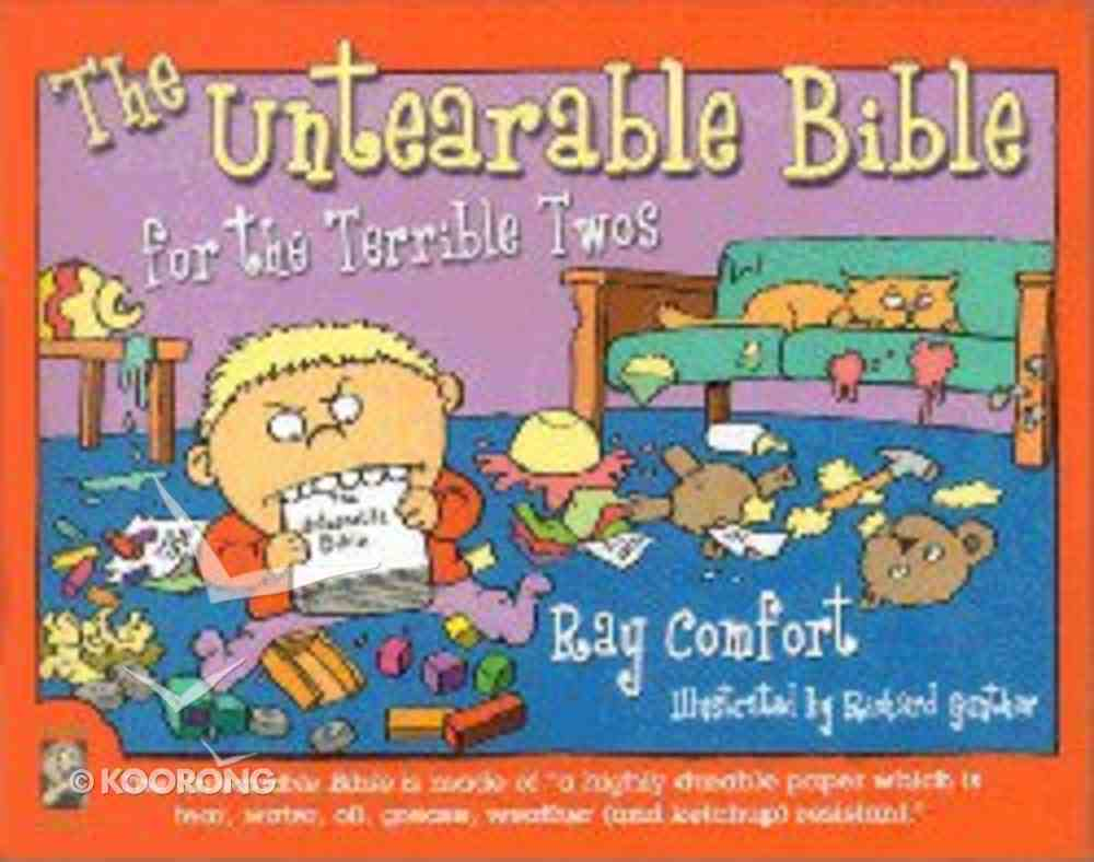 The Untearable Bible: For the Terrible Twos Paperback