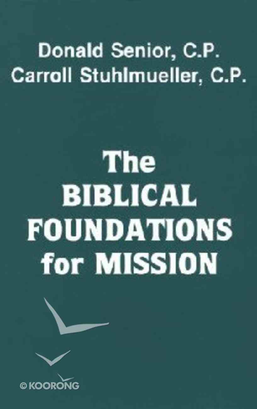 Biblical Foundations For Mission Paperback