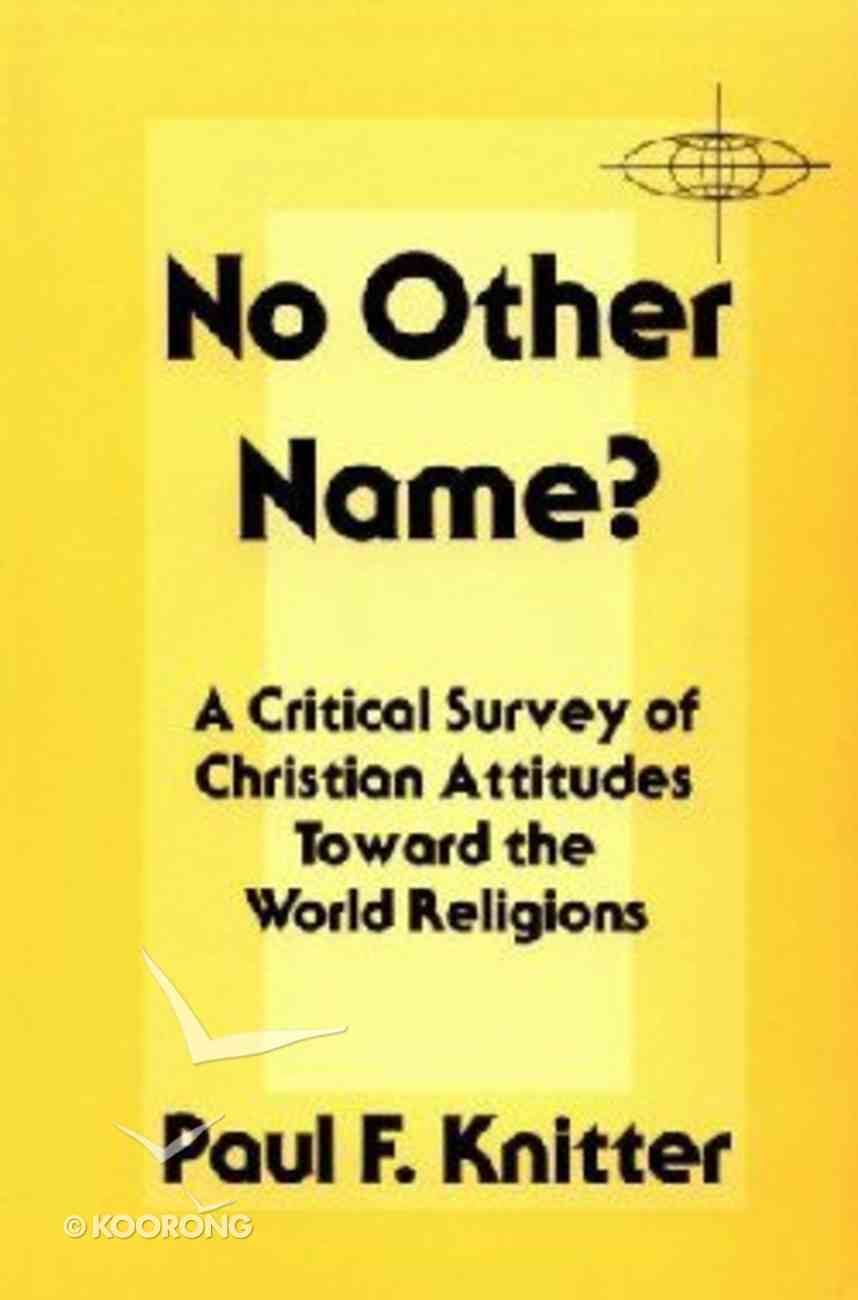 No Other Name: A Critical Survey Paperback