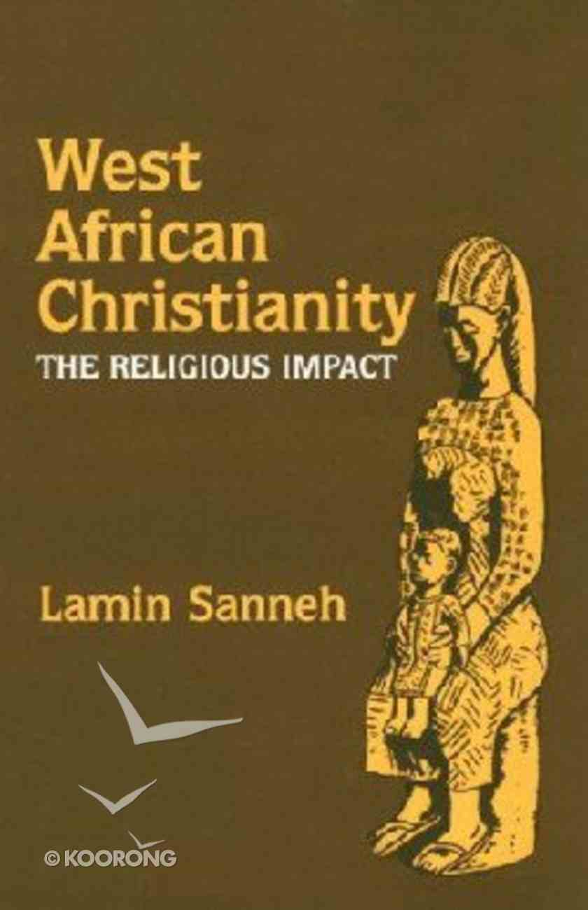 West African Christianity Paperback