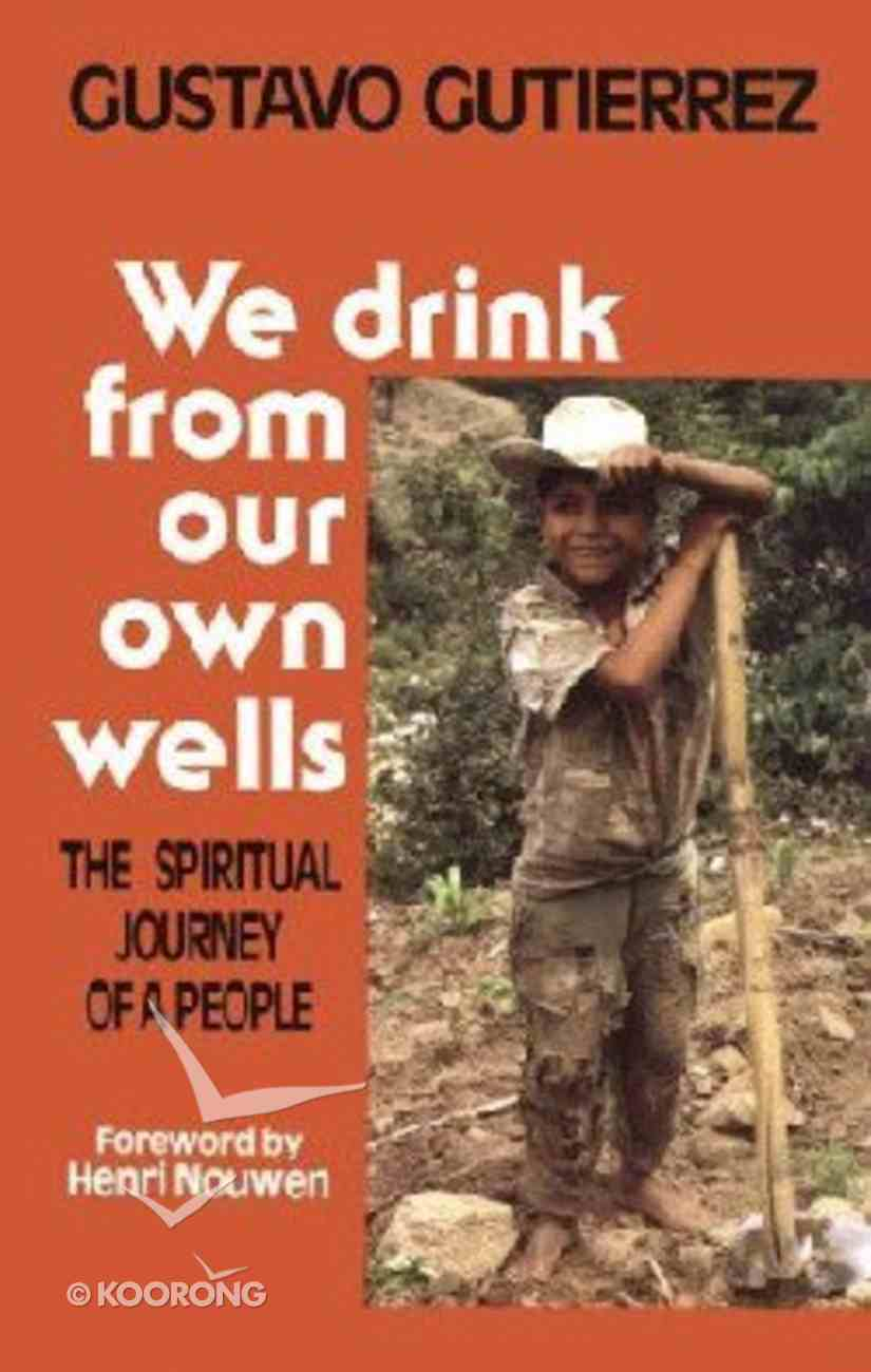 We Drink From Our Own Wells Paperback