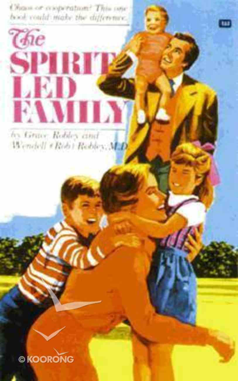 The Spirit Led Family Paperback