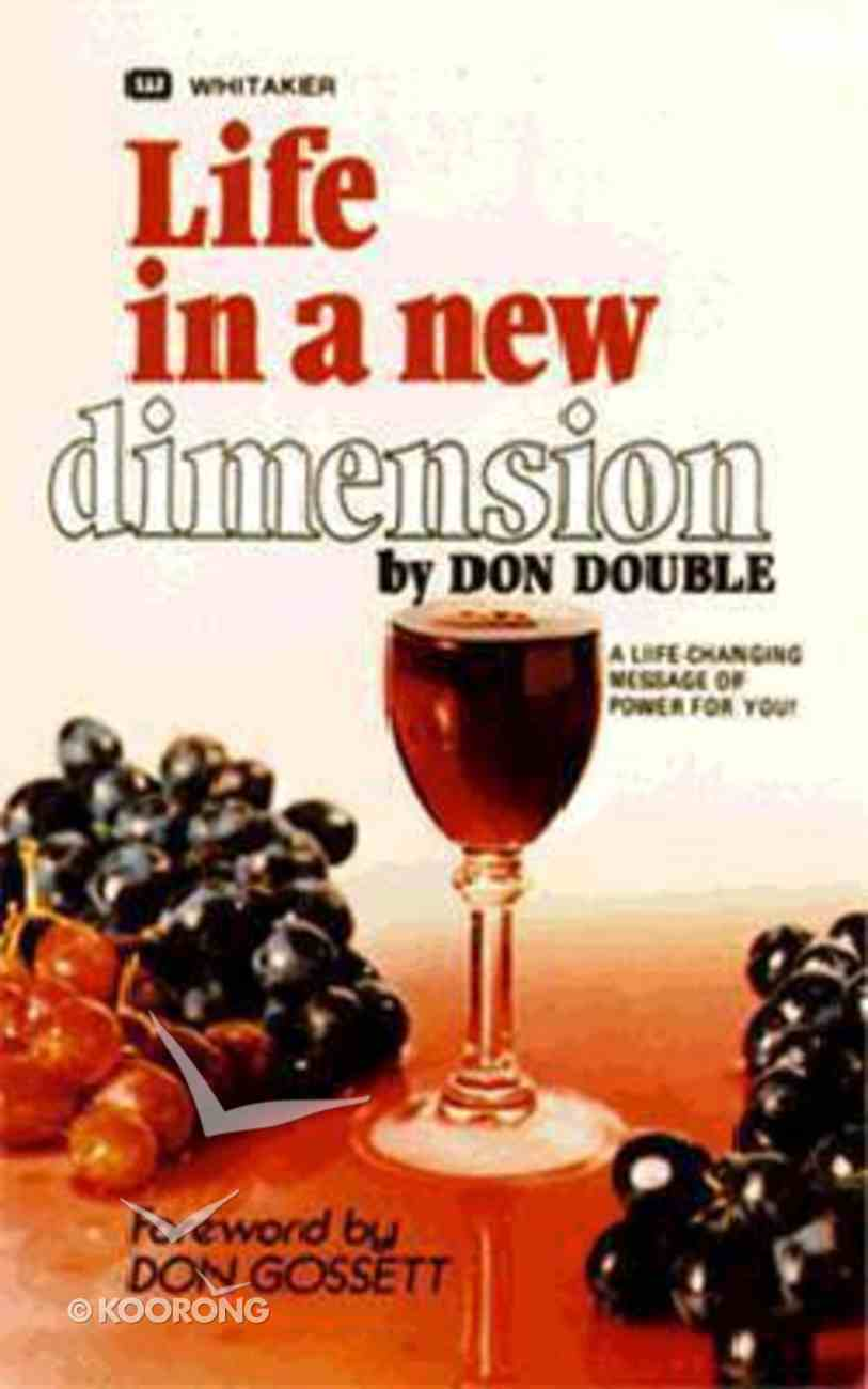 Life in a New Dimension Mass Market