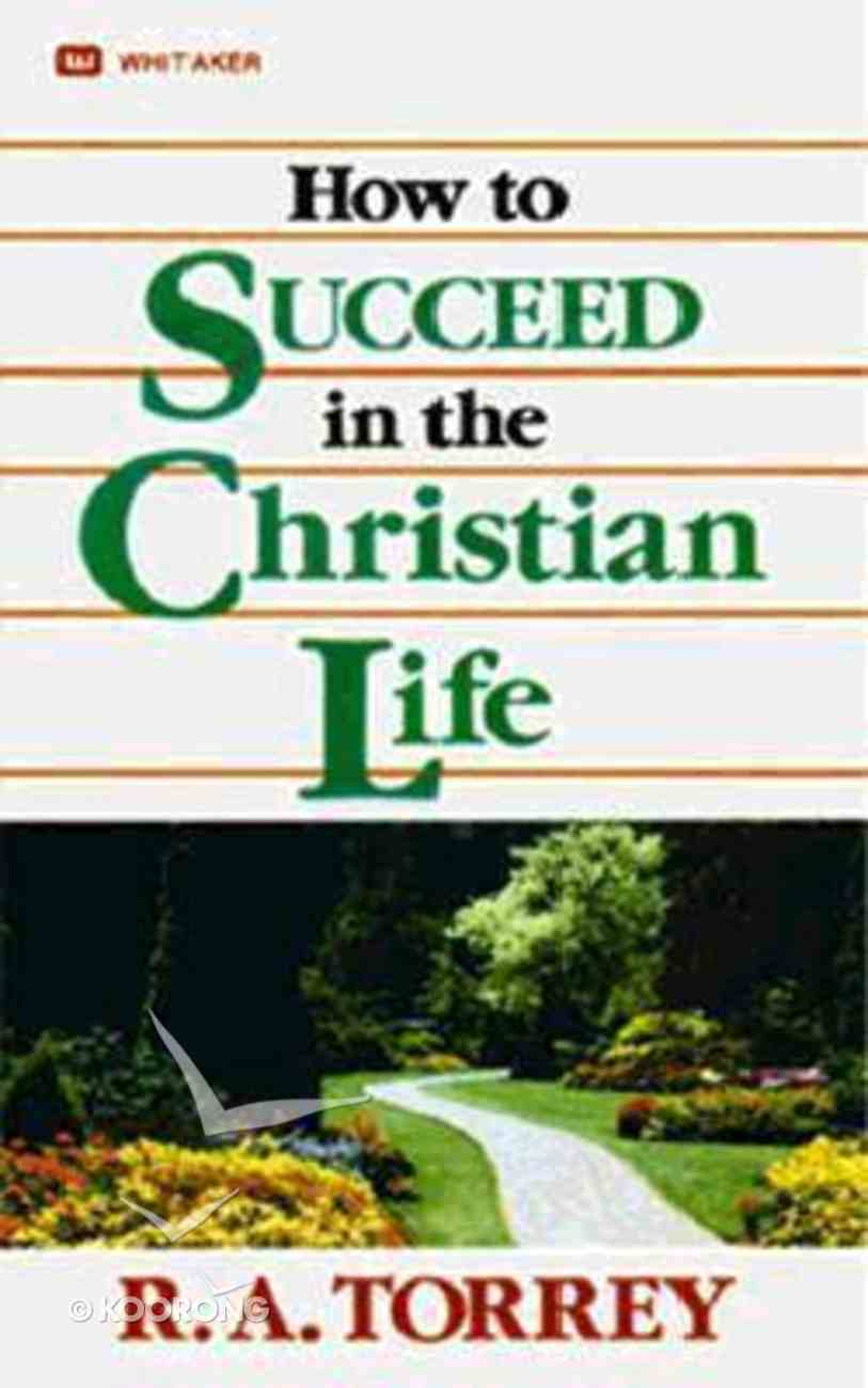 How to Succeed in the Christian Life Mass Market