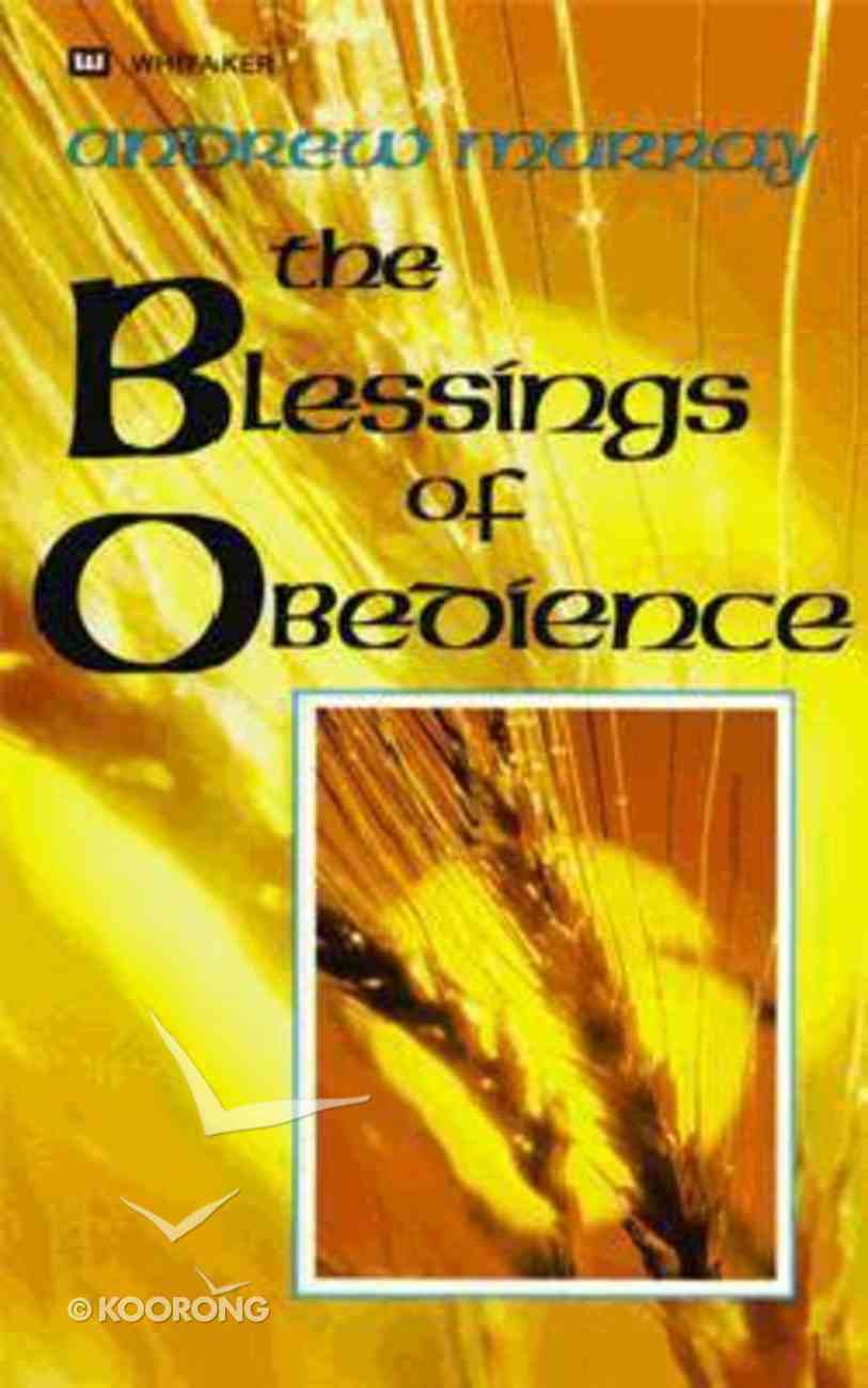 The Blessings of Obedience Mass Market