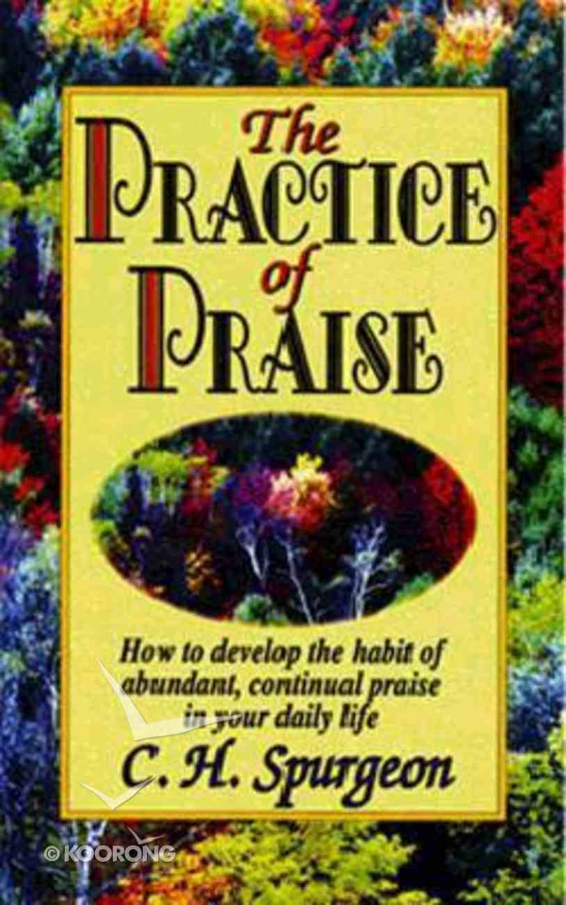 The Practice of Praise Mass Market