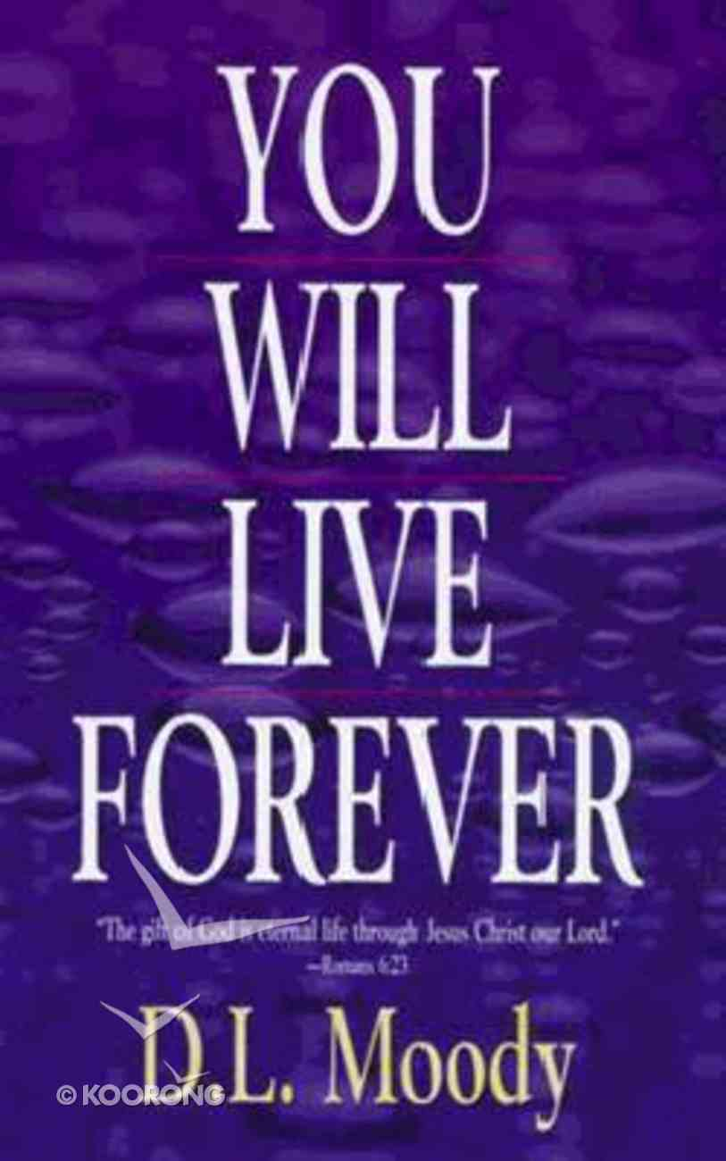 You Will Live Forever Paperback