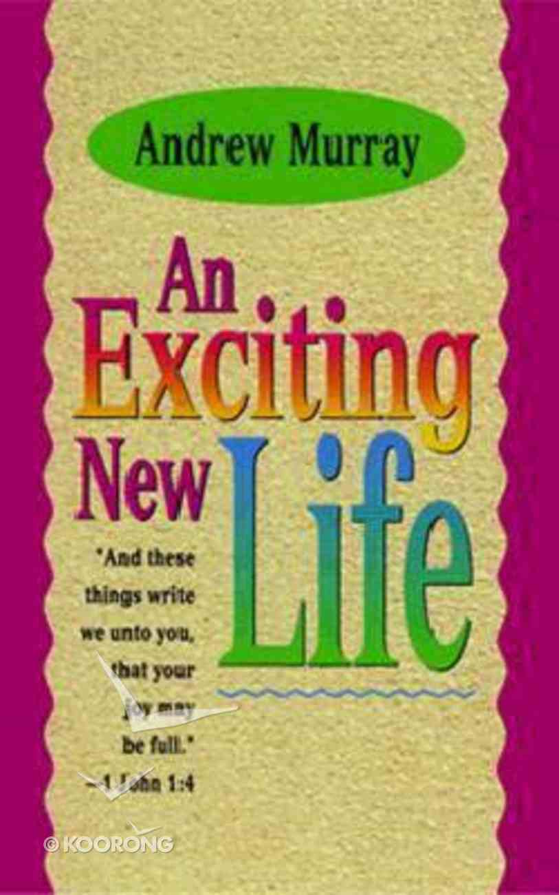 An Exciting New Life Paperback