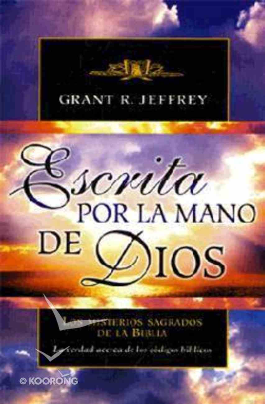 Ecsrita Por La Mano De Dios (The Handwriting Of God) Paperback