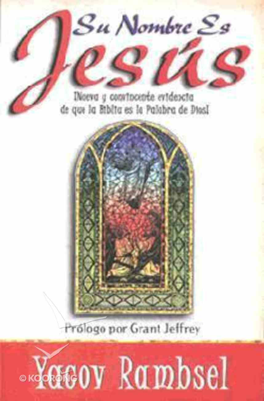 Su Nombre Es Jesus (His Name Is Jesus) Paperback