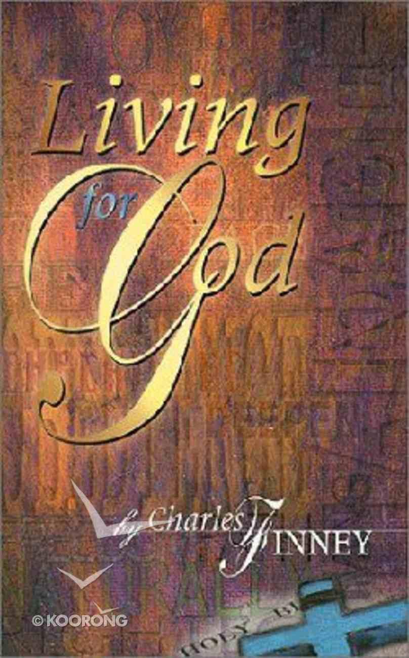 Living For God Paperback