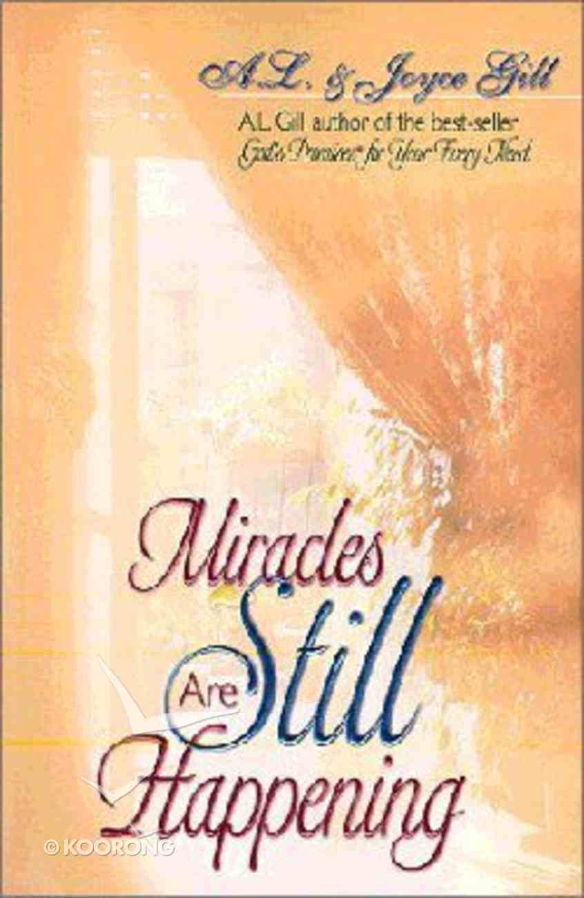 Miracles Are Still Happening Paperback