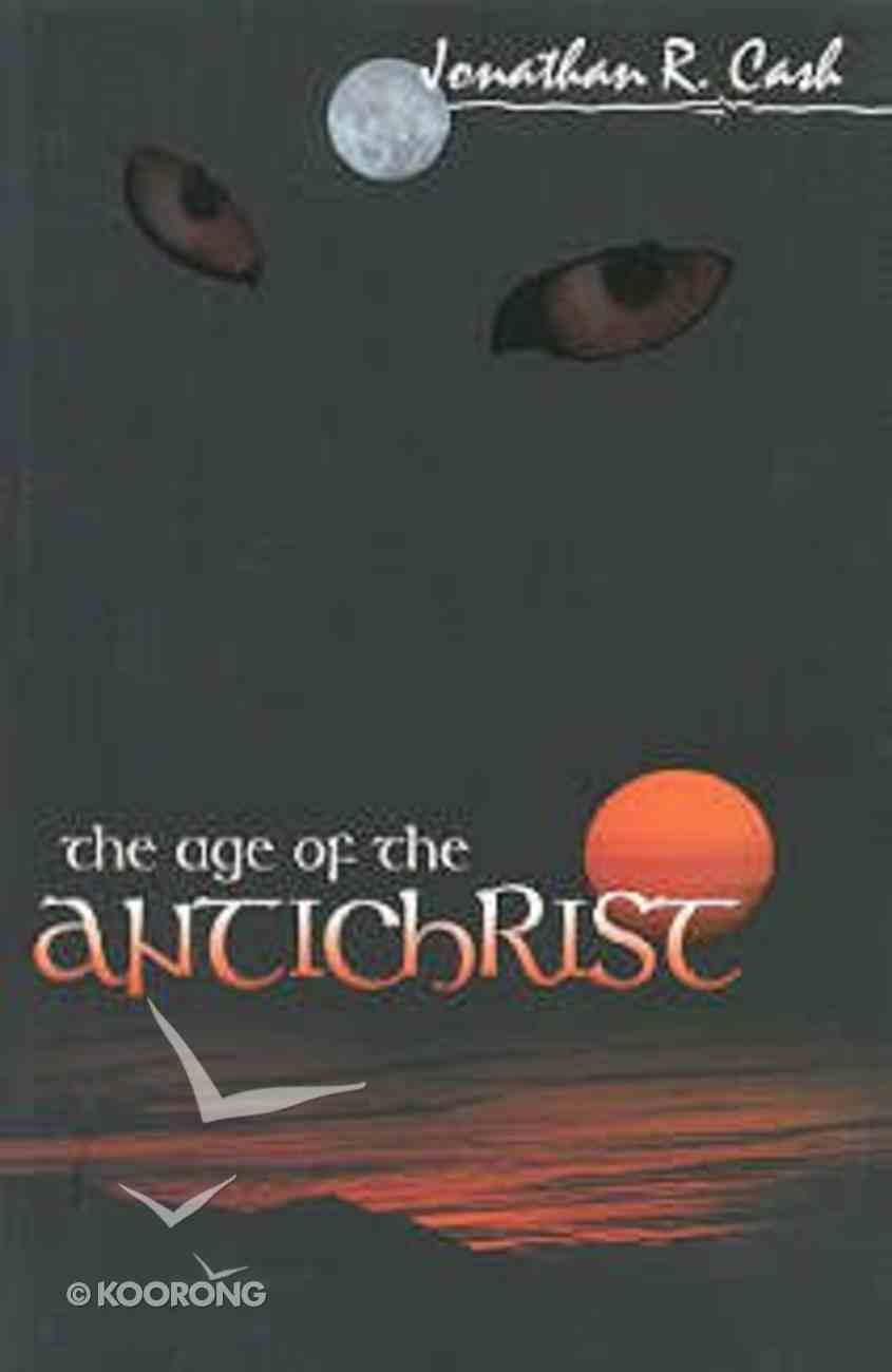 The Age of the Antichrist Paperback
