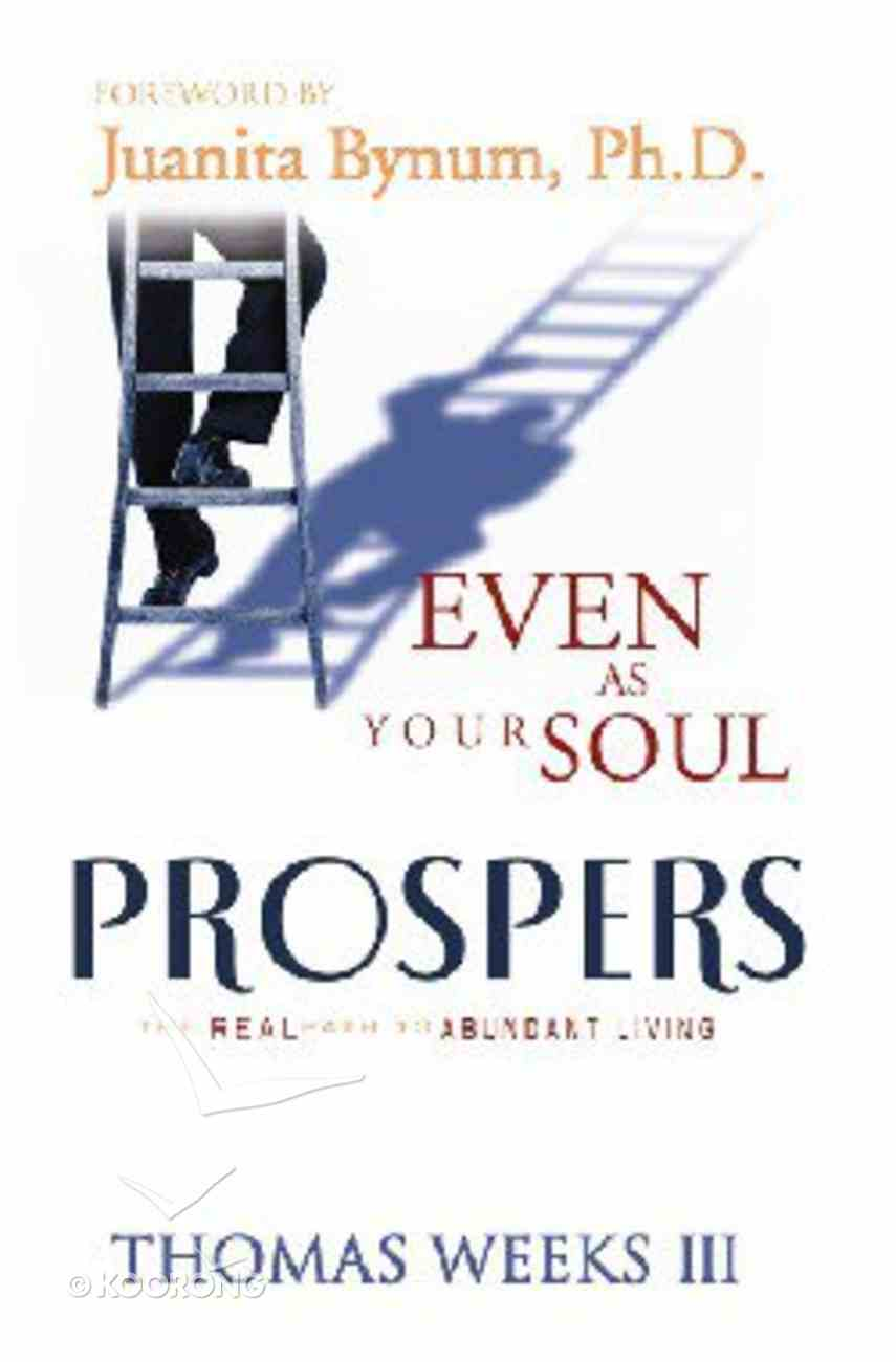 Even as Your Soul Prospers Paperback