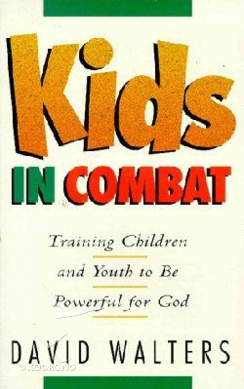 Kids in Combat (2nd Edition) Paperback