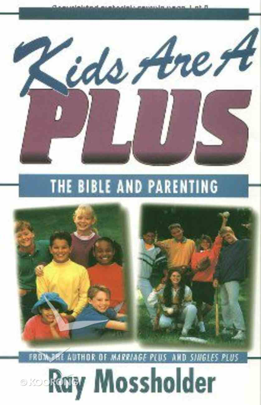 Kids Are a Plus Paperback