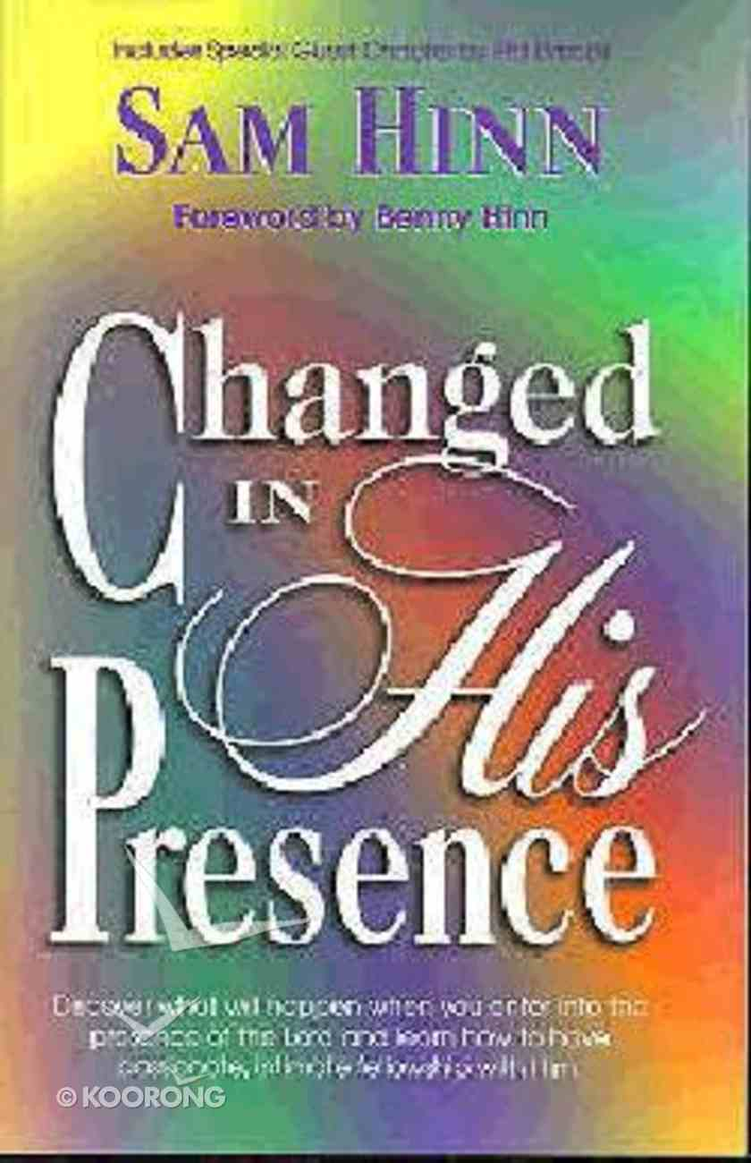 Changed in His Presence Paperback