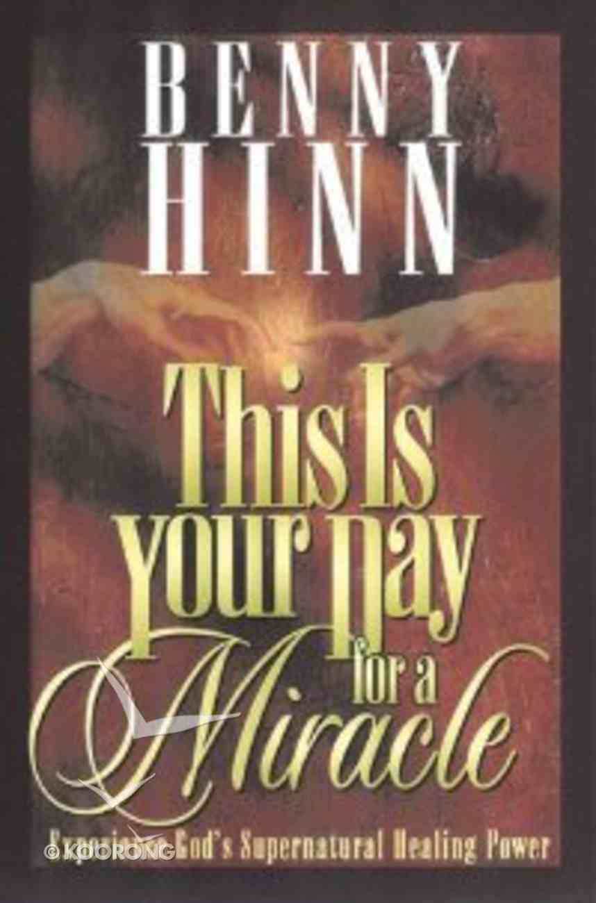 This is Your Day For a Miracle Hardback