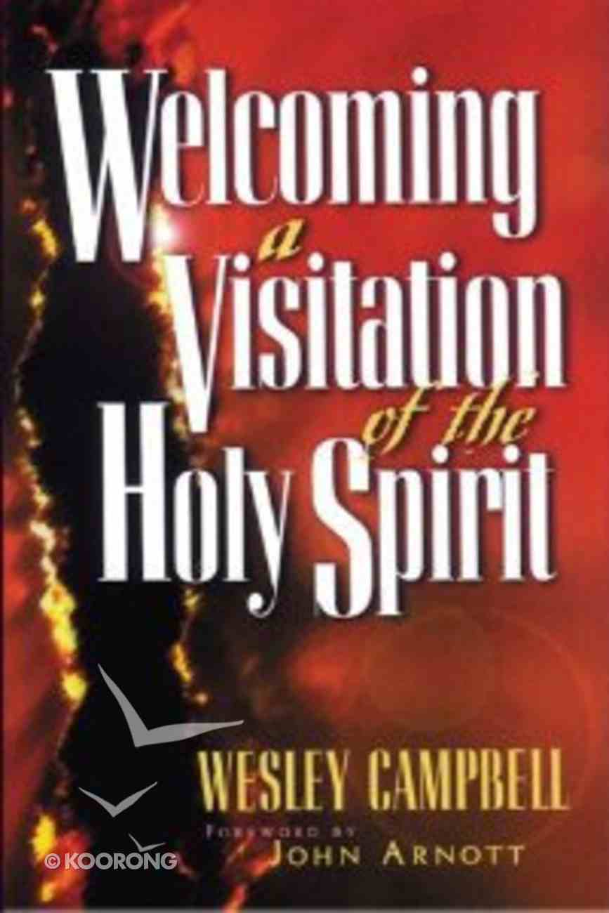 Welcoming a Visitation From the Holy Spirit Paperback