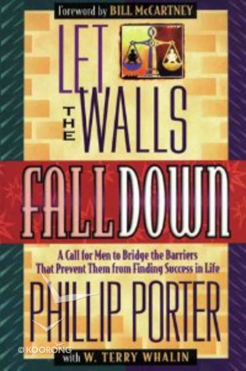 Let the Walls Fall Down Paperback