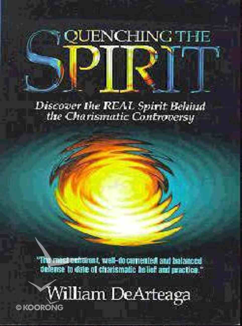 Quenching the Spirit Paperback