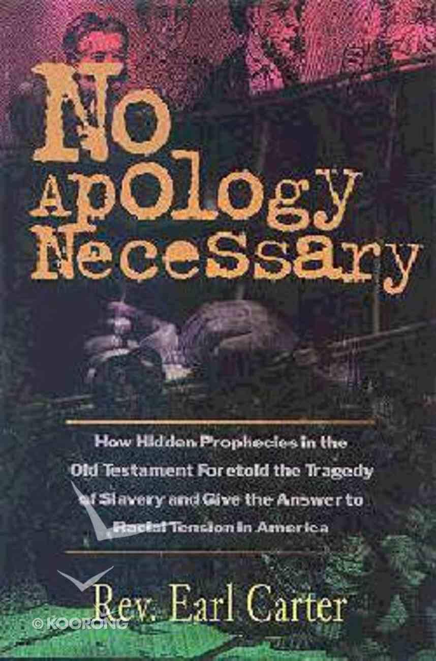 No Apology Necessary Paperback