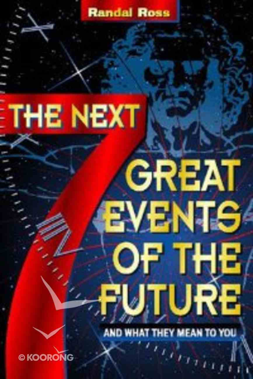 Next Seven Great Events of the Future Paperback