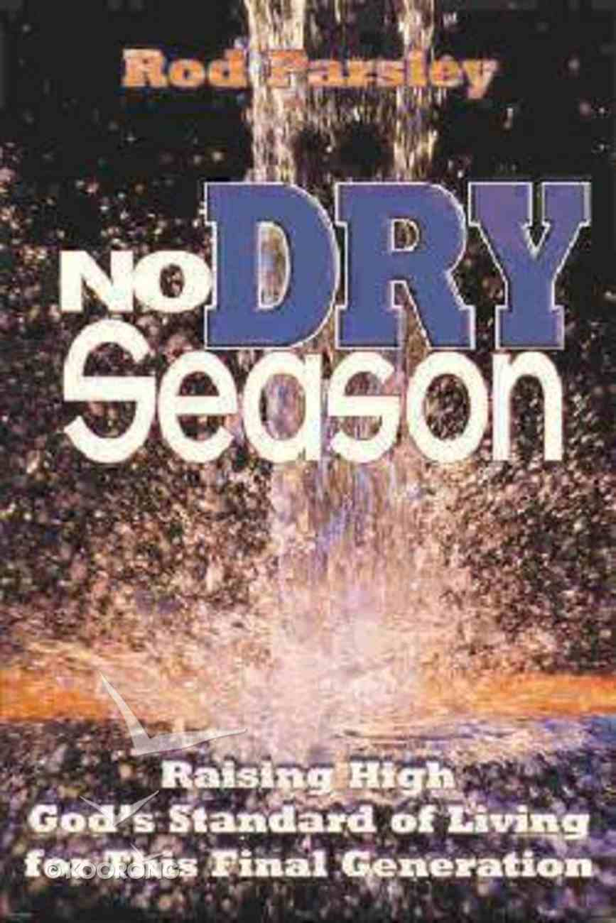 No Dry Season Paperback