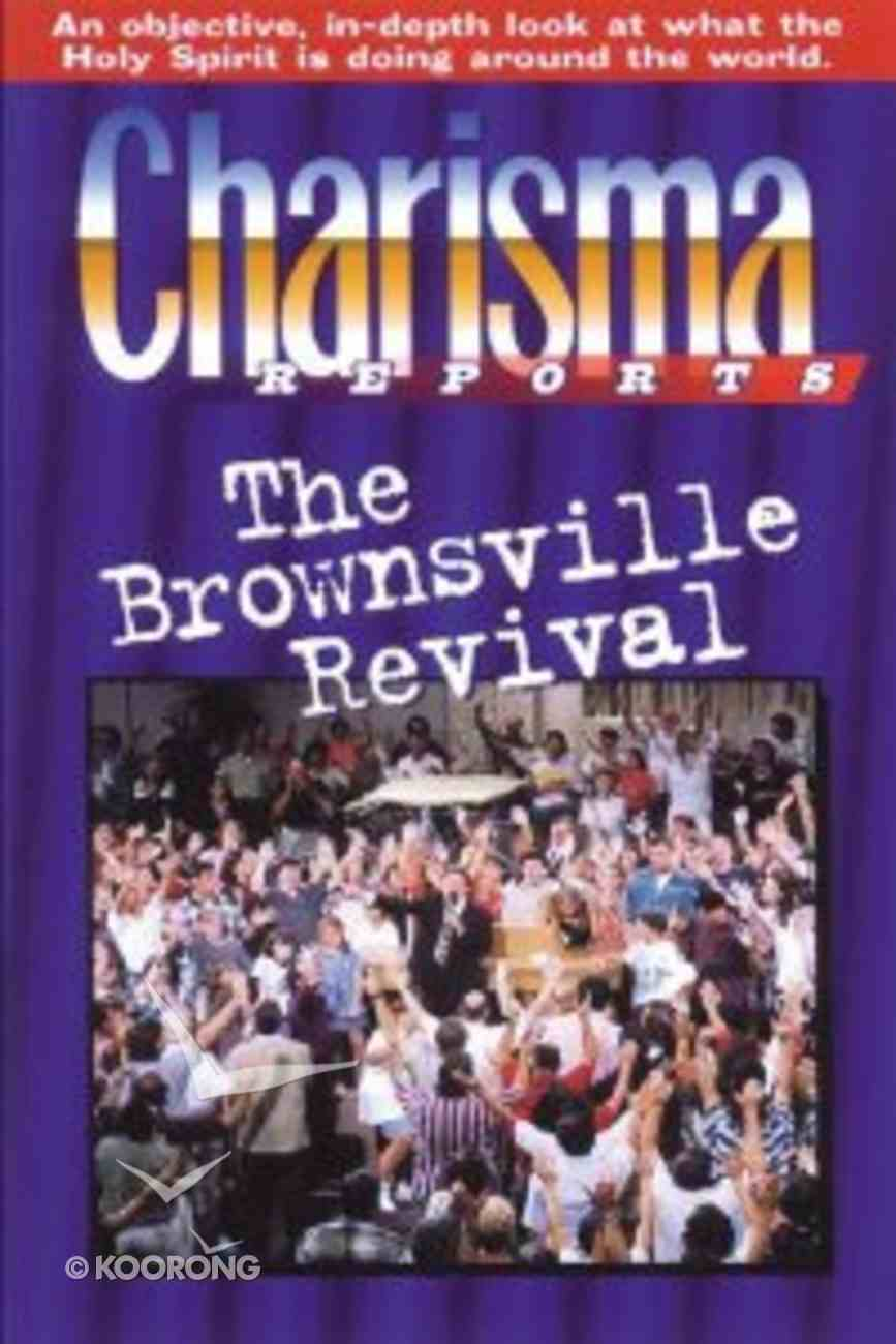 Charisma Reports: The Brownsville Revival Paperback