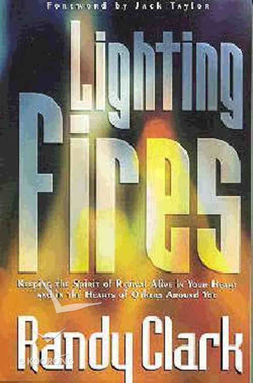 Lighting Fires Paperback