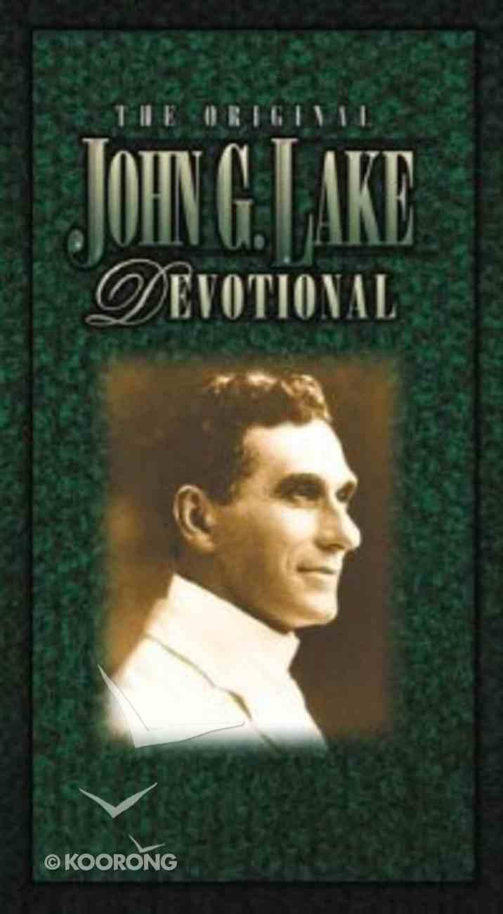 The Original John G Lake Devotional Paperback