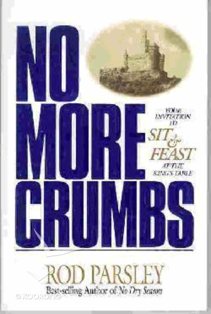No More Crumbs Paperback