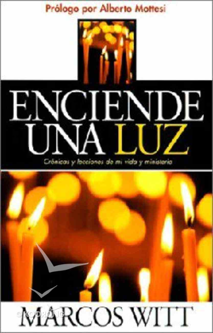 Enciende Una Luz (Shine The Light) Paperback