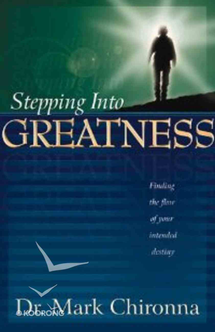 Stepping Into Greatness Paperback