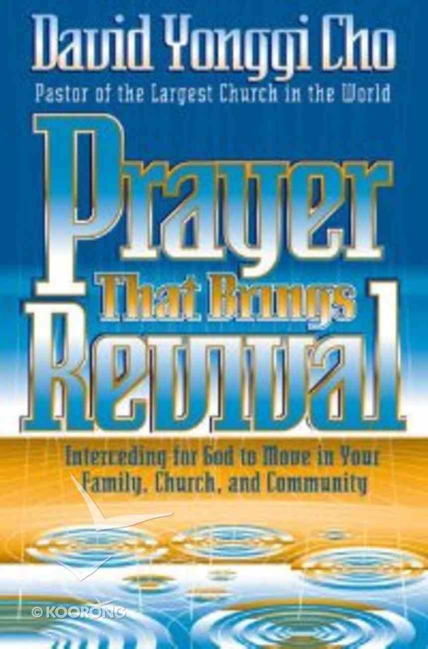 Prayer That Brings Revival Paperback