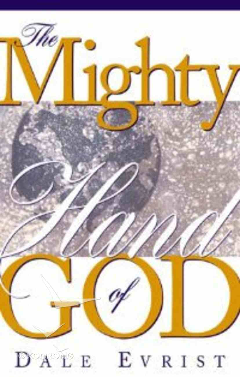 The Mighty Hand of God Paperback