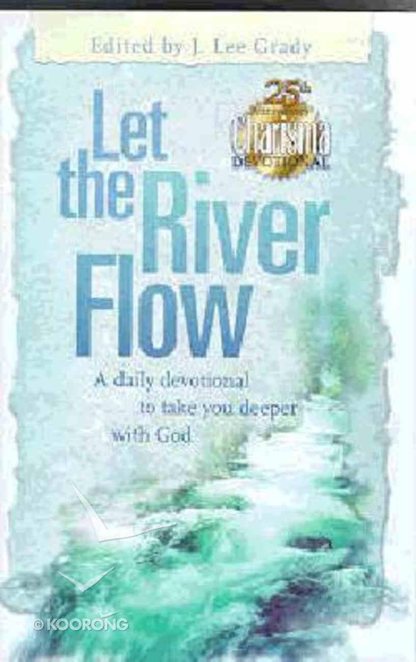 Let the River Flow Hardback