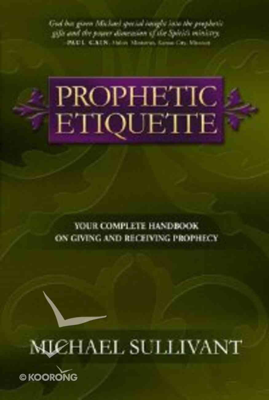 Prophetic Etiquette Paperback