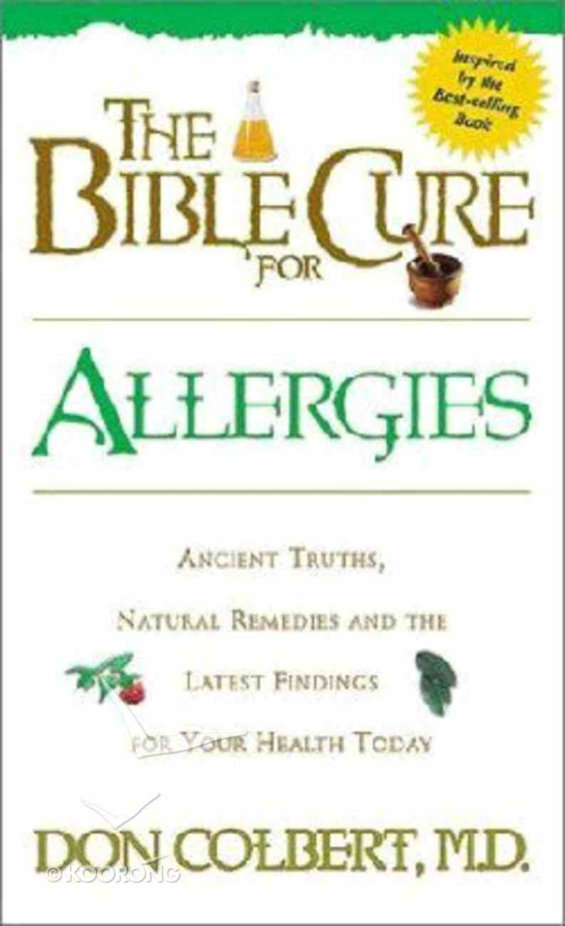 The Bible Cure For Allergies (Bible Cure Series) Paperback