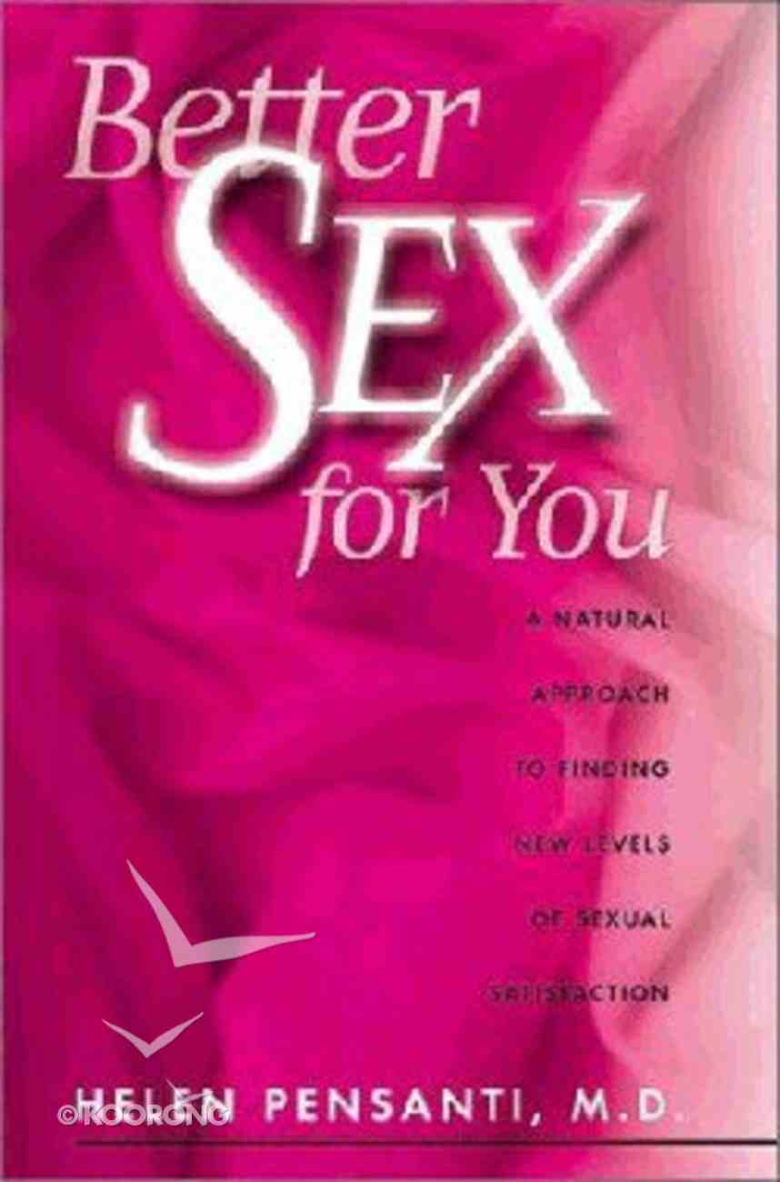 Better Sex For You Paperback