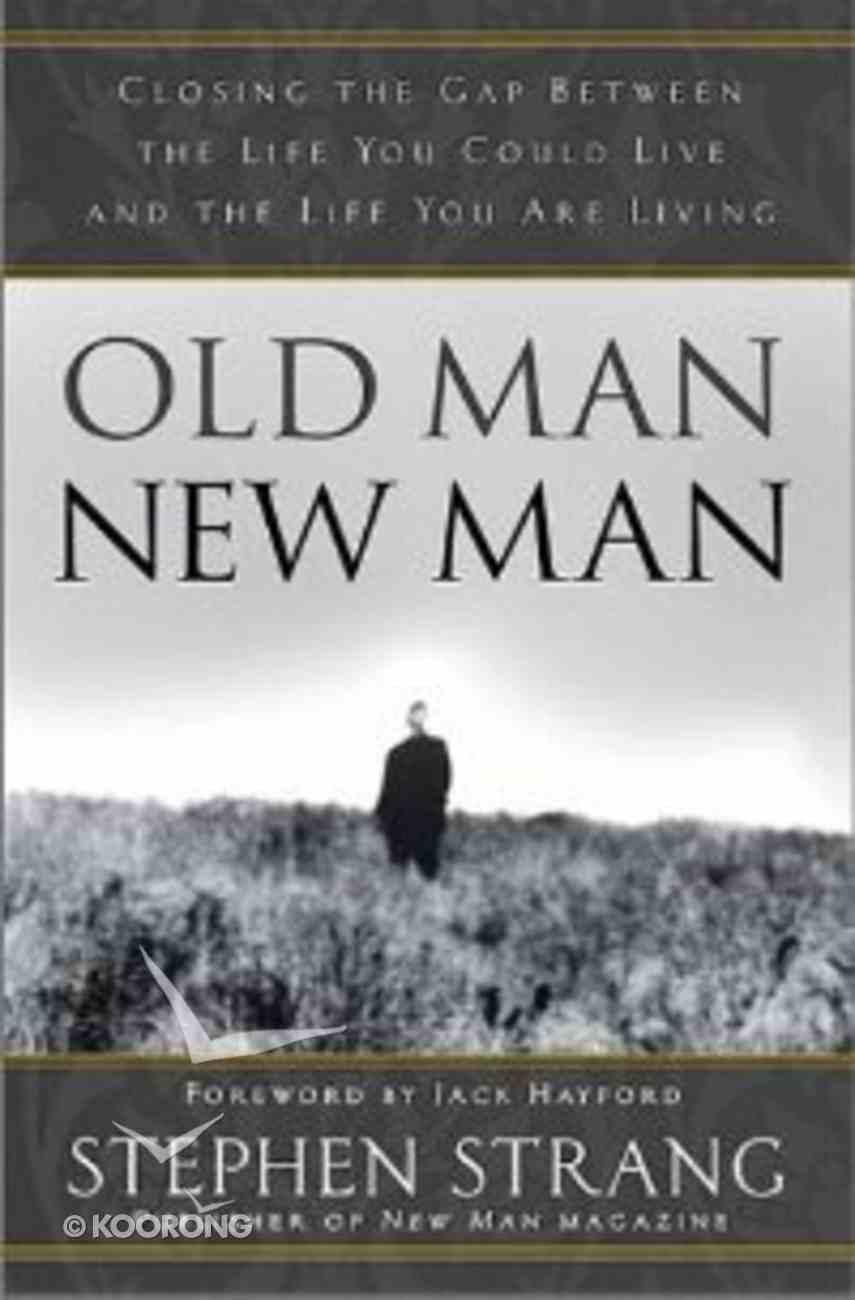 Old Man, New Man Hardback