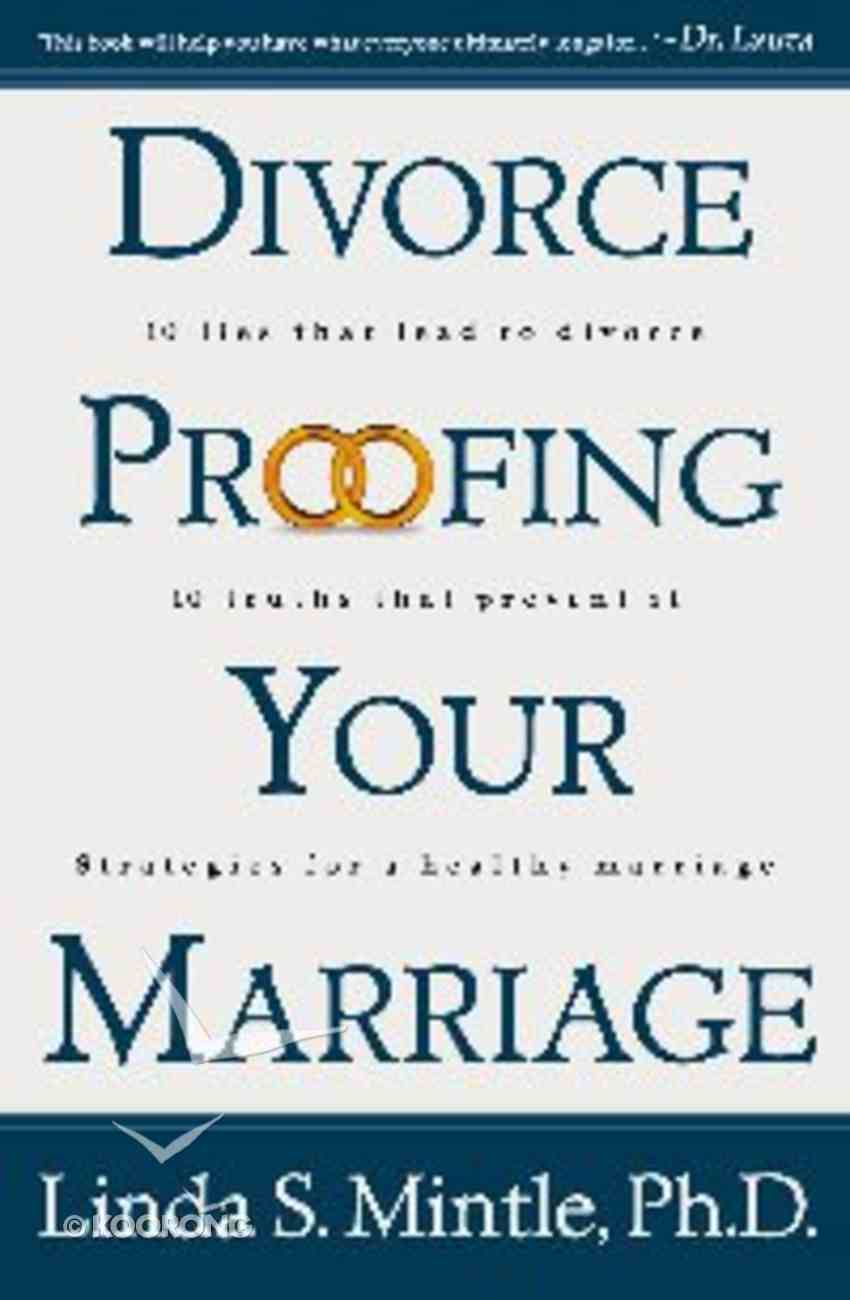 Divorce Proofing Your Marriage Paperback