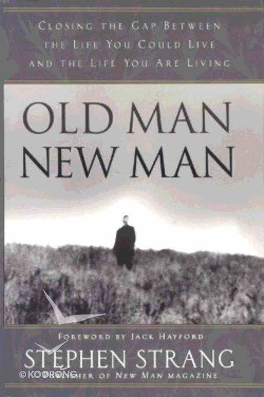 Old Man New Man Paperback